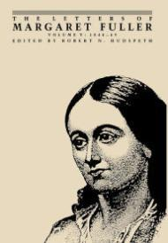 Letters of Margaret Fuller, The: Volume V 1848 - 49 Fuller, Margaret and Robert Hudspeth (Ed.) - Product Image