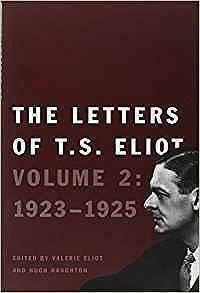 Letters of T. S. Eliot: Volume 2: 1923-1925, The Eliot, T. S., Illust. by: Ltd, Faber & Faber - Product Image