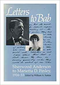 Letters to Bab - Sherwood Anderson to Marietta D. Finley, 1916-33Sutton (Ed.), William A. - Product Image