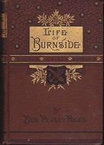 Life and Public Services of Ambrose E. Burnside, Soldier-Citizen-Statesman, Theby: Poore, Ben Perley - Product Image