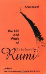 Life and Work of Jalaluddin Rumi, The by: Iqbal, Afzal - Product Image