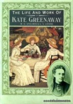 Life and Work of Kate Greenawayby: Spielman, M. H. - Product Image
