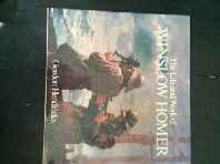Life and Work of Winslow Homer, TheHendricks, Gordon, Illust. by: Winslow Homer - Product Image