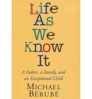 Life as we Know it: A Father, a Family, and an Exceptional Childby: Berube, Michael - Product Image
