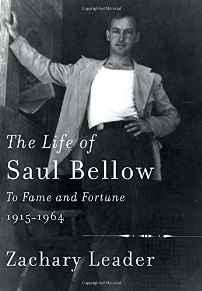 Life of Saul Bellow, The: To Fame and Fortune, 1915-1964Leader, Zachary - Product Image