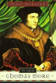 Life of Thomas More, TheAckroyd, Peter - Product Image