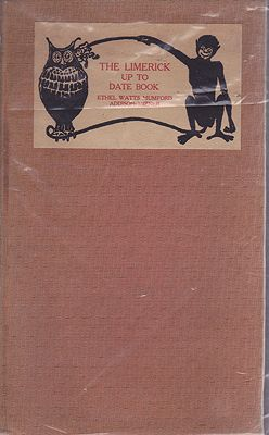 Limerick Up To Date BookMumford, Ethel Watts/Addison Mizner, Illust. by: Ethel Watts  Mumford - Product Image