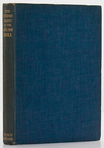 Literary Merit of the English Bible, TheQuiller-Couch, Sir Arthur, Arthur Machen, Sir A. Conan Doyle and others - Product Image
