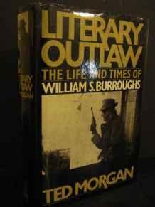 Literary Outlaw: The Life and Times of William S.BurroughsMorgan, Ted - Product Image