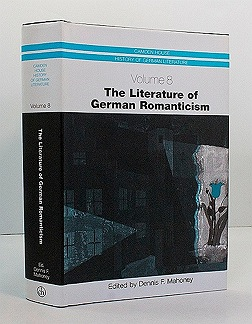 Literature of German Romanticism, Vol. 8 (SIGNED COPY)Mahoney, Dennis F. (Editor) - Product Image