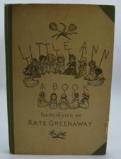 Little Ann and Other PoemsTaylor, Jane/Ann Taylor/Kate Greenaway, Illust. by: Kate Greenaway - Product Image