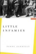 Little Infamies: Storiesby: Karnezis, Panos - Product Image