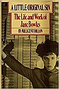 Little Original Sin: The Life and Work of Jane Bowles, ADillon, Millicent - Product Image