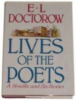 Lives of the Poets: Six Stories and a Novellaby: Doctorow, E. L. - Product Image