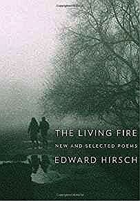 Living Fire, The: New and Selected PoemsHirsch, Edward - Product Image
