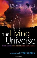 Living Universe, The : Where Are We? Who Are We? Where Are We Going?by: Chopra, Deepak (Foreword) - Product Image