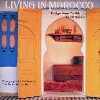 Living in Morocco: Design from Casablanca to MarrakeshDennis, Lisl - Product Image
