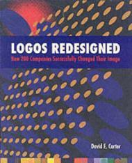 Logos Redesigned: How 200 Companies Successfully Changed Their Imageby: Carter, David E. - Product Image