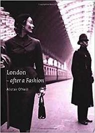 London: After a FashionO'Neill, Alistair - Product Image