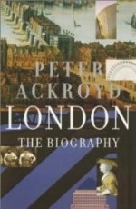 London: The Biographyby: Ackroyd, Peter - Product Image