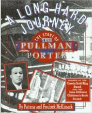 Long Hard Journey, A: The Story of the Pullman PorterMcKissack, Patricia C. - Product Image