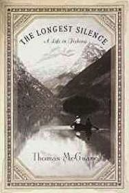 Longest Silence, The: A Life in FishingMcGuane, Thomas - Product Image