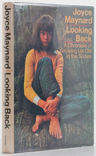 Looking Back: A Chronicle of Growing Up Old in the Sixties Maynard, Joyce - Product Image