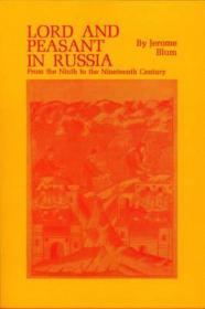 Lord and Peasant in Russia - From the Ninth to the Nineteenth Centuryby: Blum, Jerome - Product Image