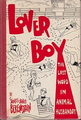 Lover Boy: The Last Word in Animal HusbandryBerenstain, Stanley and Janice, Illust. by: Stan and Jan  Berenstain - Product Image