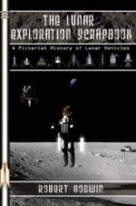 Lunar Exploration Scrapbook, The  : A Pictorial History of Lunar Vehiclesby: Godwin, Robert - Product Image
