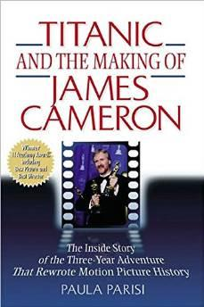 MAKING OF JAMES CAMERON'S TITANIC: THE INSIDE STORY OF THE THREE-YEAR ADVENTURE THAT REWROTE MOTION PICTURE HISTORY, THEParisi, Paula - Product Image