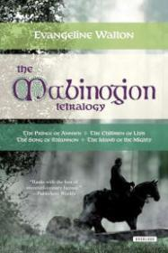 Mabinogion Tetralogy, The by: Walton, Evangeline  - Product Image
