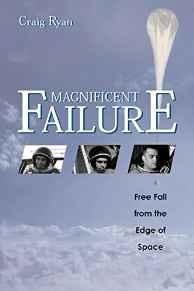 Magnificent Failure: Free Fall from the Edge of SpaceRyan, Craig - Product Image
