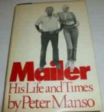 Mailer, His Life and Timesby: Manso, Peter - Product Image