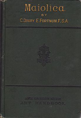 Maiolica (South Kensington Museum Art Handbooks)Fortnum, C. Drury E. - Product Image