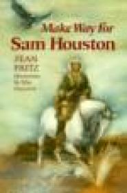 Make Way for Sam Houstonby: Fritz, Jean - Product Image