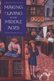 Making a Living in the Middle Ages: The People of Britain 8501520by: Dyer, Christopher - Product Image