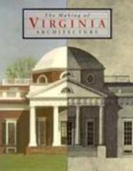 Making of Virginia Architecture, Theby: Brownell, Charles E. and Others - Product Image