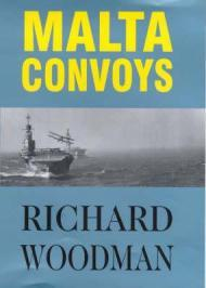 Malta Convoys by: Woodman, Richard - Product Image
