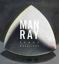 Man Ray: Human Equations {A Journey from Mathematics to ShakespeareGrossman (Editors), Wendy A., Edouard Sebline - Product Image
