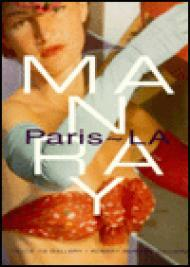 Man Ray: Paris - LA - September 21, 1996 - January 31, 1996 - Track 16 Gallery and Robert Berman Galleryby: Berman, Robert/Tom Patchett/Dickran Tashjian - Product Image