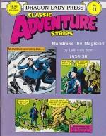 Mandrake the Magician 1936-38 - Dragon Lady Classic Adventure Strips No. 11by: Falk, Lee - Product Image