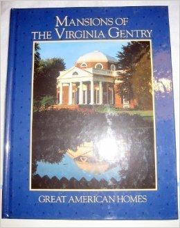 Mansions of the Virginia Gentry (Great American Homes)by: Wiencek, Henry - Product Image