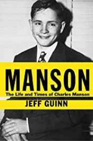Manson: The Life and Times of Charles MansonGuinn, Jeff - Product Image