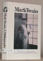 Mark Twain: A Bibliography of the Collections of the Mark Twain Memorials and Stowe-Day Foundationby: McBride, William - Product Image