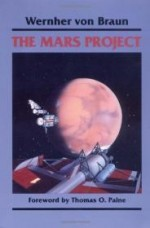 Mars Project, The by: Braun, Wernher Von - Product Image