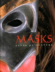 Masks: Faces of Cultureby: Nunley, John W. - Product Image