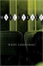 Masqueradeby: Satterthwait, Walter - Product Image