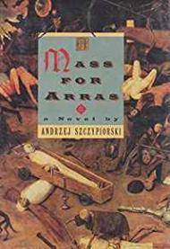 Mass For Arras, Aby: Szczypiorski, Andrzei - Product Image