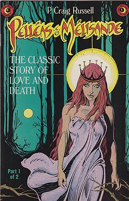 Maurice Maeterlinck's Pelleas & Melisande: The Classic Story of Love and Death (No. 1 & 2)Russell, P. Craig, Illust. by: P. Craig  Russell - Product Image